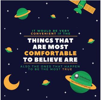 Image warning us that comfortable beliefs aren't always true
