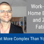 Work-From-Home Burnout