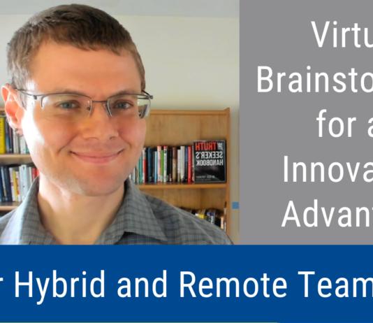Virtual Brainstorming for an Innovation Advantage